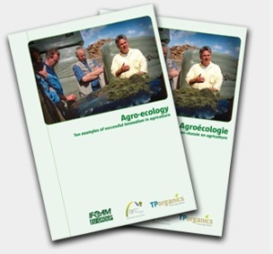 Agro-ecology - Ten examples of success in agriculture